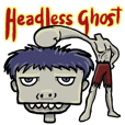 headless Ghost...(English)