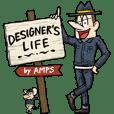 DESIGNER'S LIFE
