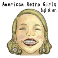 American Retro Girls (English ver.)