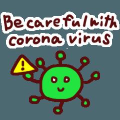 Be careful with corona virus![16 types]