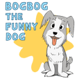 BogBog the Funny Dog