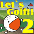 Let's golf together? No,2
