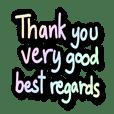 ThankYou - VeryGood - BestRegards #2