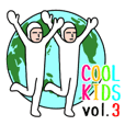 Cool Kids vol.3  [English Version]