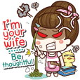 I'm your wife Be thoughtful