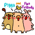 Piggy and Fat Friends