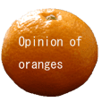 Opinion of oranges