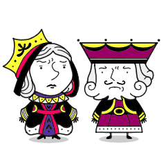 わがままな王さま & 女王さま