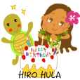 "HIRO HULA ""HAPPY BIRTHDAY!"""