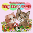 Things like Cats and cats