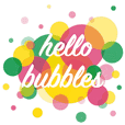 Hello Bubbles (Animated)