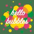Hello Bubbles (Animated)