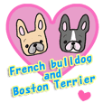 French bulldog and Boston Terrier.