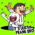 Brian The Prankster
