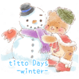 titto Days -winter-