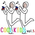 Cool Kids vol.5 [English Version]