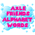 Axle Friends - Alphabet Words