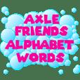 Axle Friends - Alphabet Words