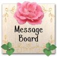 Garden flowers and Leave's message board