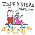 ZaPP sisters MAKEOVER