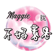 Crystal Ball-Maggie! I'm Maggie 3.0