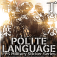 FPS Military Polite Language