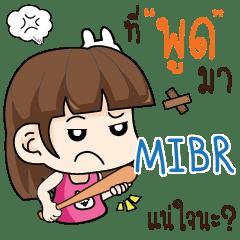 MIBR wife angry e