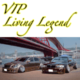 VIP Living Legend
